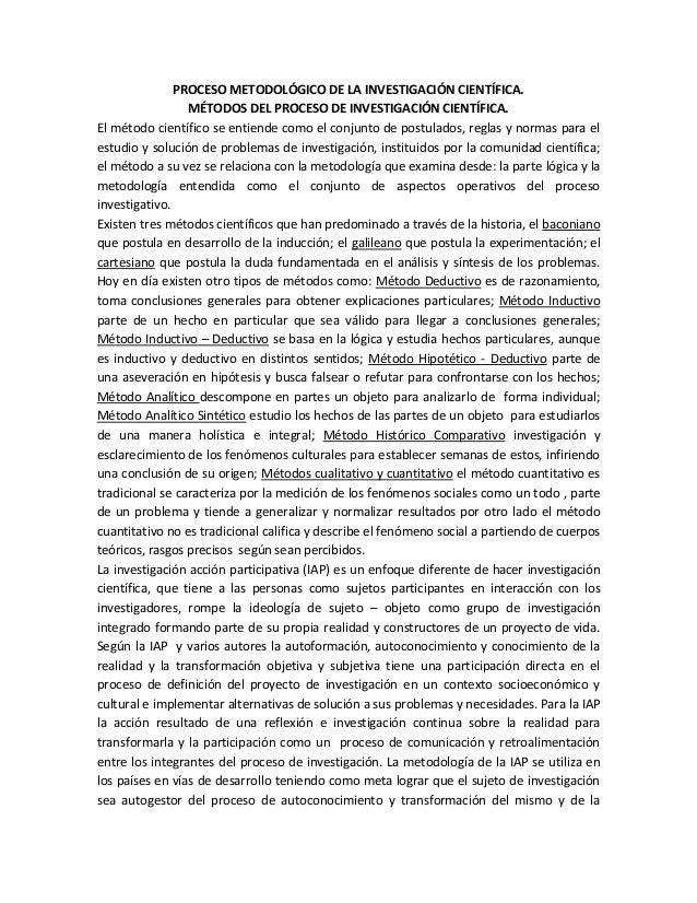 PROCESO METODOLÓGICO DE LA INVESTIGACIÓN CIENTÍFICA.                 MÉTODOS DEL PROCESO DE INVESTIGACIÓN CIENTÍFICA.El mé...