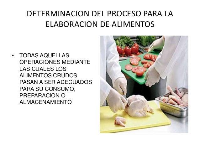 Proceso para la elaboracion de alimentos for Procesos de preelaboracion y conservacion en cocina pdf