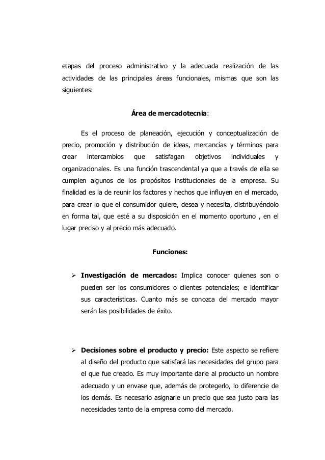 etapas del proceso administrativo y la adecuada realización de las actividades de las principales áreas funcionales, misma...