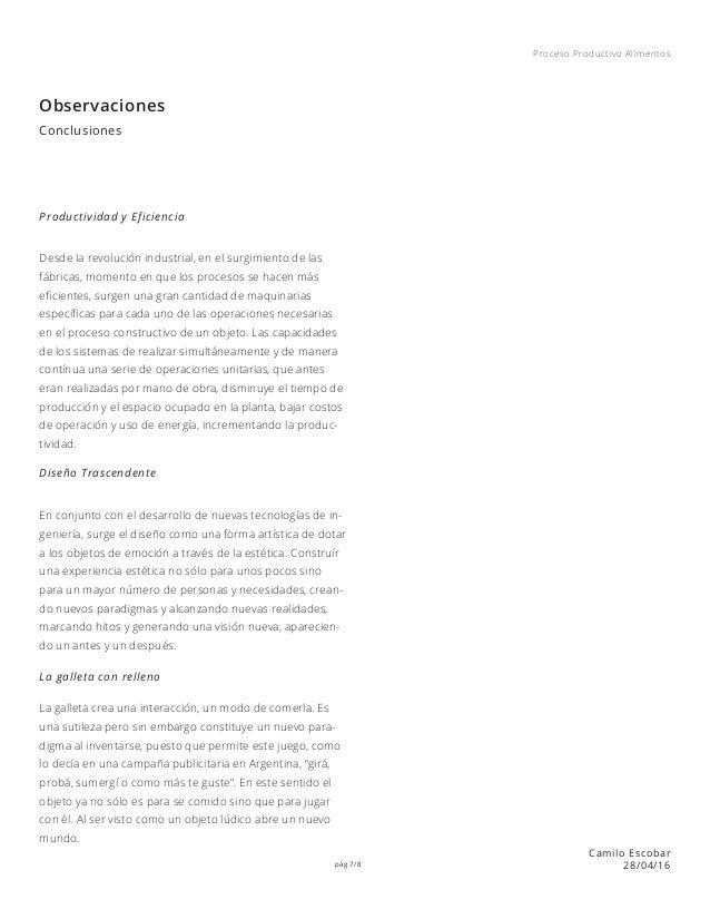 pág 7/8 Proceso Productivo Alimentos Camilo Escobar 28/04/16 Observaciones Productividad y Eficiencia Diseño Trascendente ...
