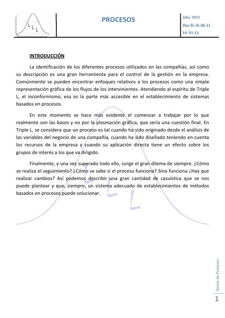 Ed: 01-11      INTRODUCCIÓN       La identificación de los diferentes procesos utilizados en las compañías, así comosu des...