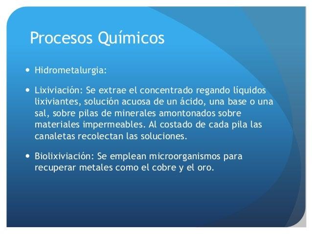 Procesos aplicados en la industria minera for Procesos quimicos en la cocina