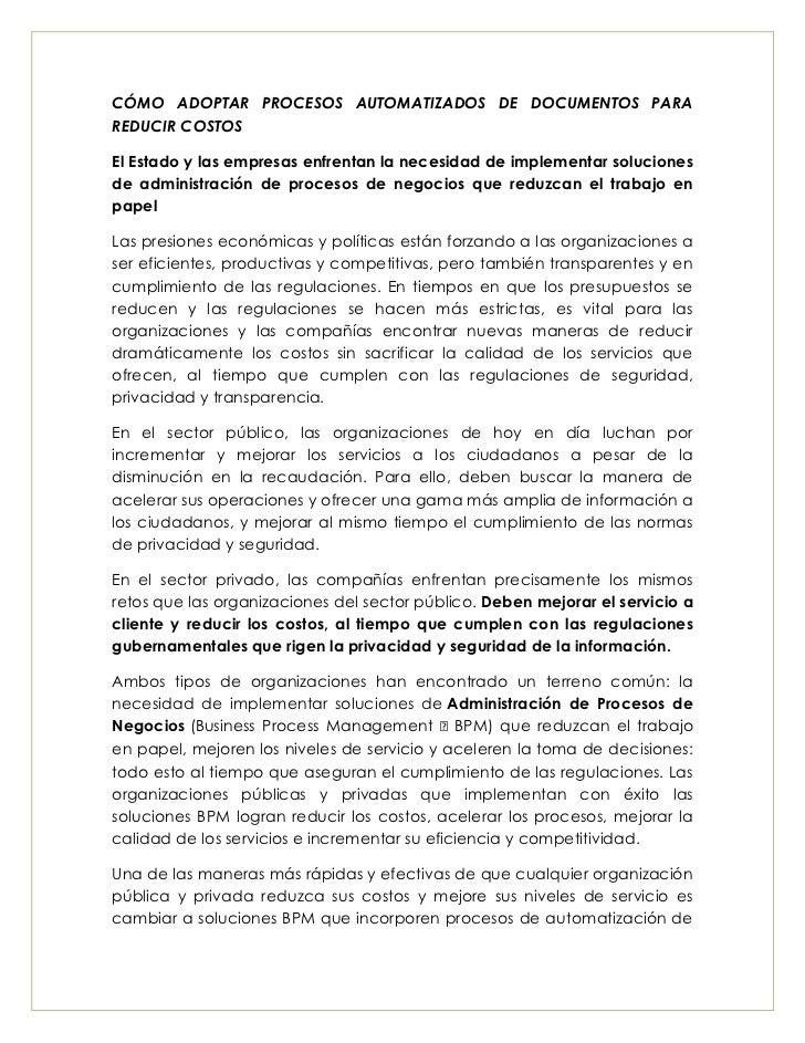 CÓMO ADOPTAR PROCESOS AUTOMATIZADOS DE DOCUMENTOS PARAREDUCIR COSTOSEl Estado y las empresas enfrentan la necesidad de imp...