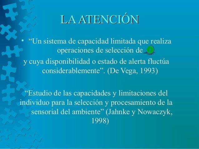 """LAATENCIÓNLAATENCIÓN • """"Un sistema de capacidad limitada que realiza operaciones de selección de y cuya disponibilidad o e..."""
