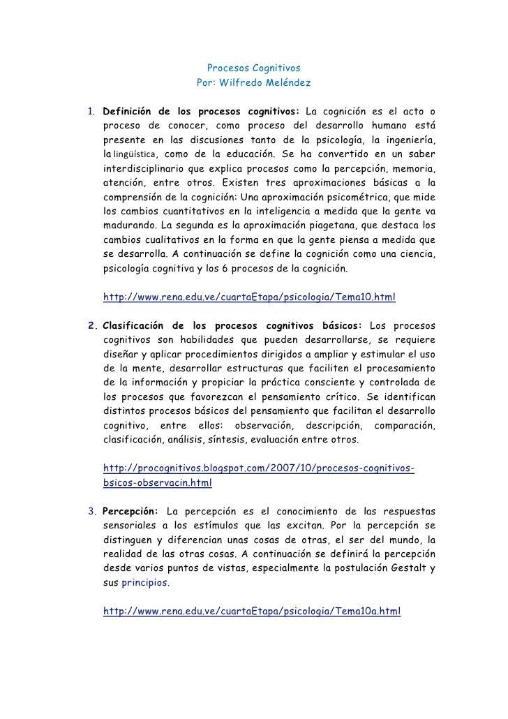 Procesos Cognitivos                       Por: Wilfredo Meléndez1. Definición de los procesos cognitivos: La cognición es ...