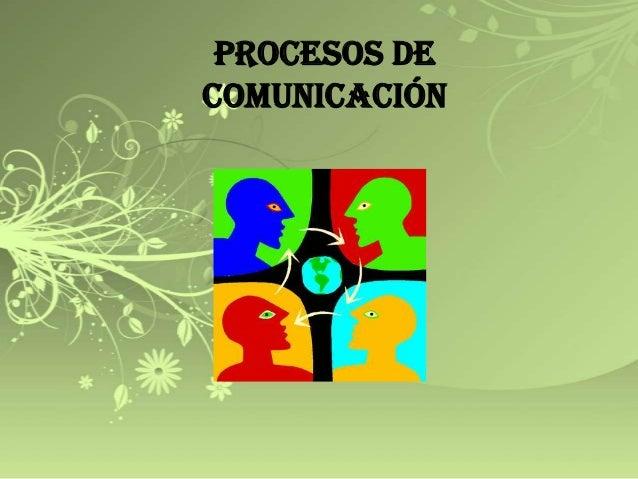 Procesos decomunicación