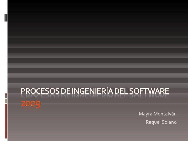 <ul><li>Mayra Montalván </li></ul><ul><li>Raquel Solano </li></ul>