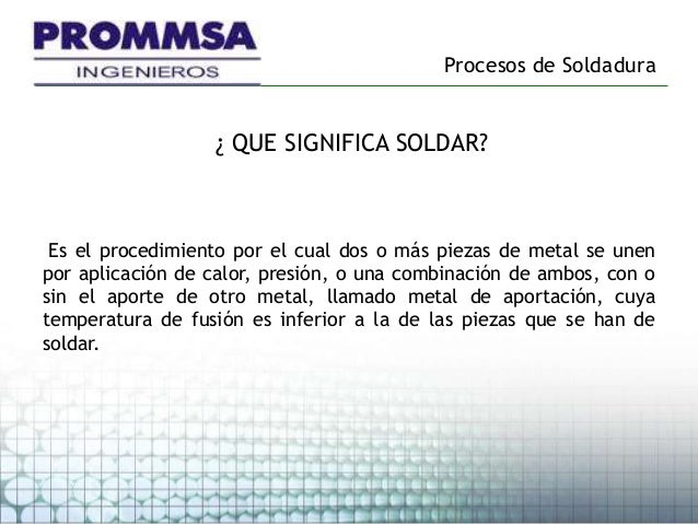 Procesos de soldadura for Que es soldadura