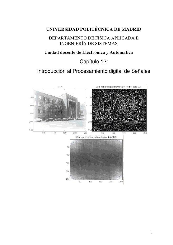 UNIVERSIDAD POLITÉCNICA DE MADRID     DEPARTAMENTO DE FÍSICA APLICADA E         INGENIERÍA DE SISTEMAS   Unidad docente de...
