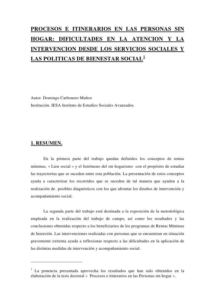 PROCESOS E ITINERARIOS EN LAS PERSONAS SINHOGAR: DIFICULTADES EN LA ATENCION Y LAINTERVENCION DESDE LOS SERVICIOS SOCIALES...