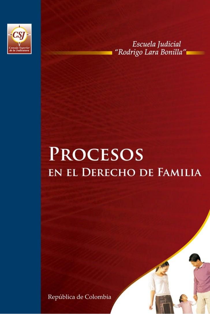 PROGRAMA DE FORMACIÓN JUDICIAL ESPECIALIZADA          PARA EL ÁREA DE FAMILIA      PROCESOS EN EL DERECHO DE FAMILIA