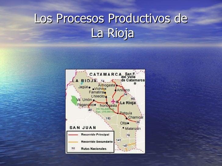 Los procesos productivos en La Rioja