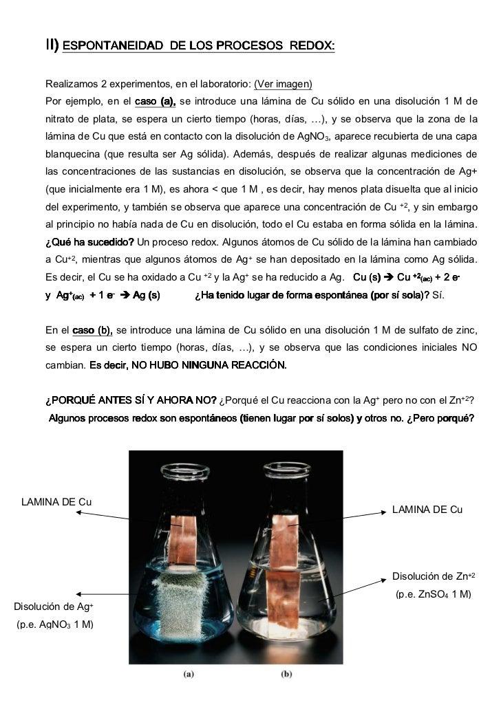 II) ESPONTANEIDAD           DE LOS PROCESOS REDOX:      Realizamos 2 experimentos, en el laboratorio: (Ver imagen)      Po...