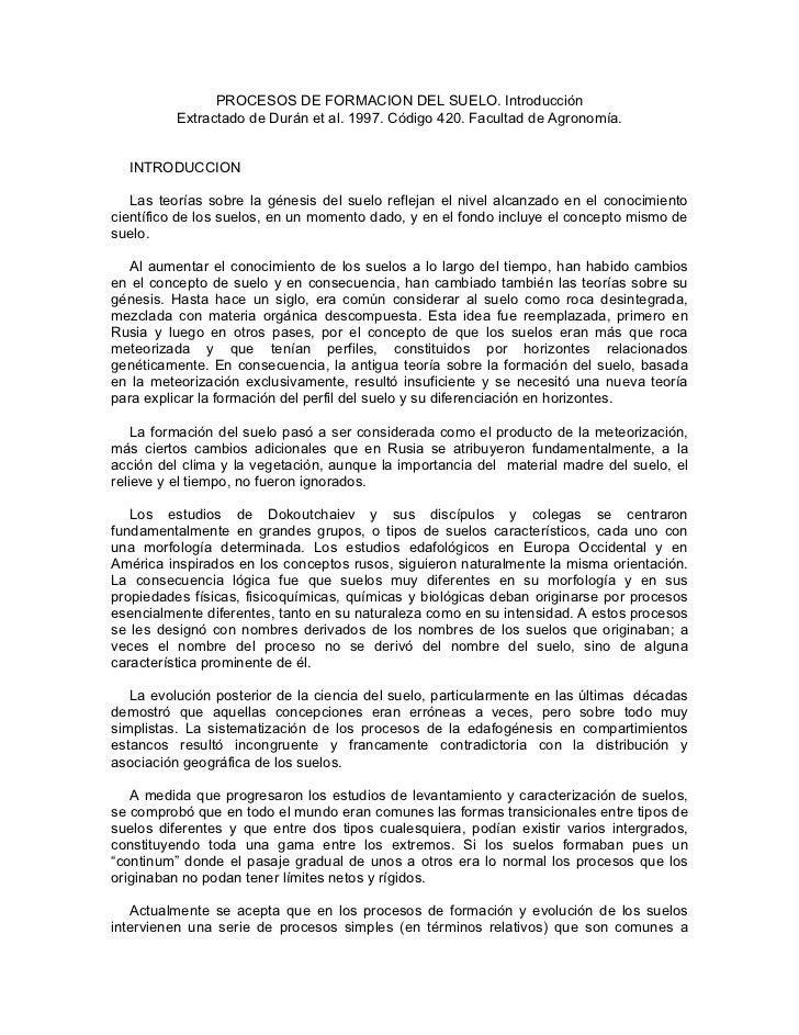 PROCESOS DE FORMACION DEL SUELO. Introducción          Extractado de Durán et al. 1997. Código 420. Facultad de Agronomía....