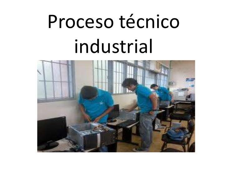 Proceso t cnico artesanal for Proyecto tecnico ejemplos