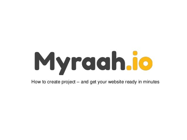 How to create project – and get your website ready in minutes