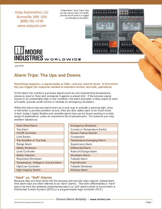 "Demand Moore Reliability July 2016 Independent ""hard"" alarm trips can be used to warn of trouble, provide on/o control or ..."