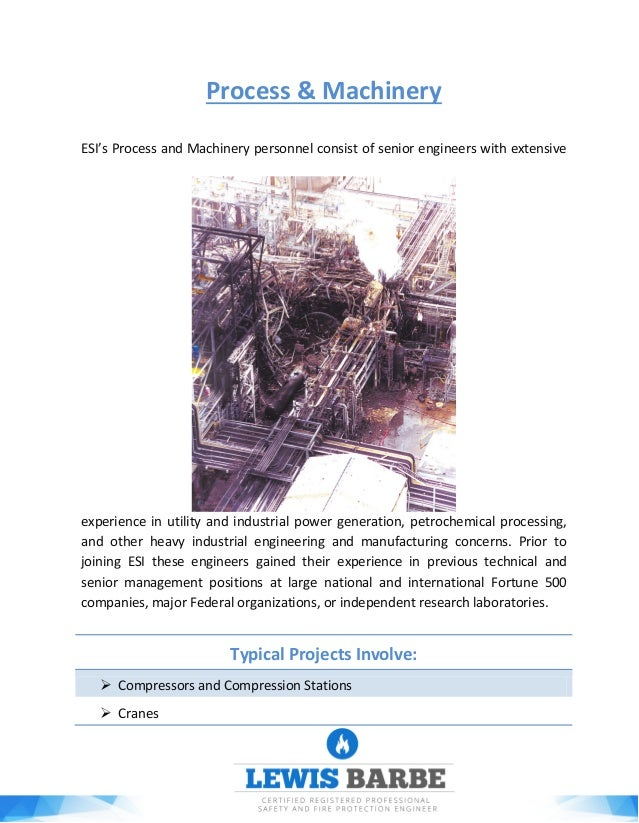 Process & Machinery ESI's Process and Machinery personnel consist of senior engineers with extensive experience in utility...
