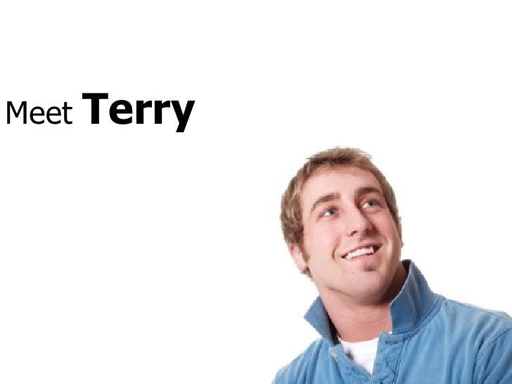 Meet  Terry