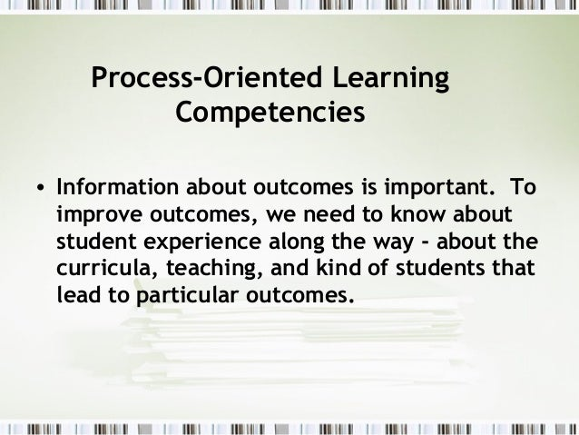 process oriented performance based assessment Mathematics where process aspects of performance are not currently assessed –  or  collaborative tasks practical tasks oral tasks computer-based tasks.