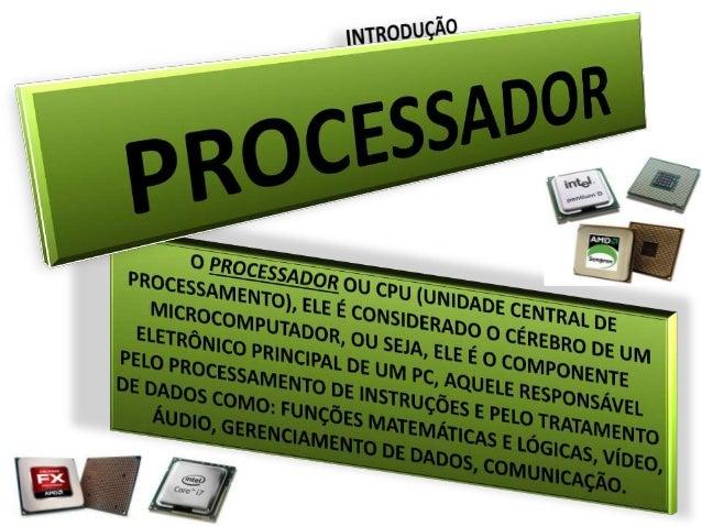 O primeiro microprocessador foi lançado na década de 70, pela  Intel (o Intel 4004). A intel foi fundada em 1968 pelos quí...