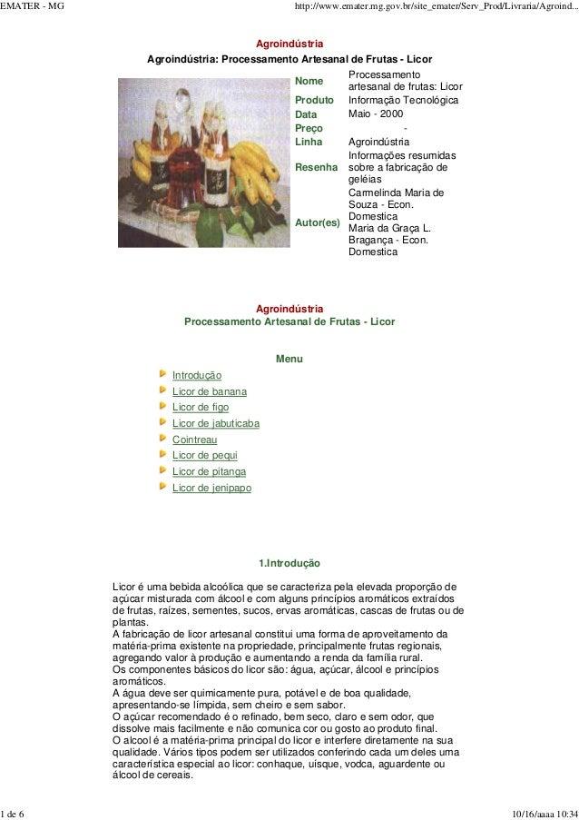 EMATER - MG http://www.emater.mg.gov.br/site_emater/Serv_Prod/Livraria/Agroind... 1 de 6 10/16/aaaa 10:34 Agroindústria Ag...