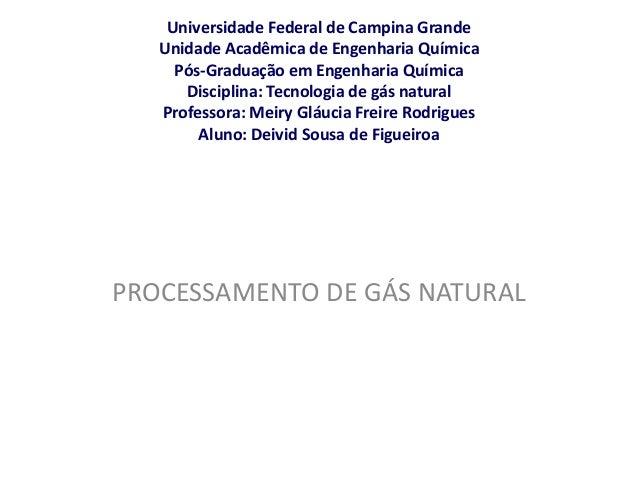 Universidade Federal de Campina Grande Unidade Acadêmica de Engenharia Química Pós-Graduação em Engenharia Química Discipl...