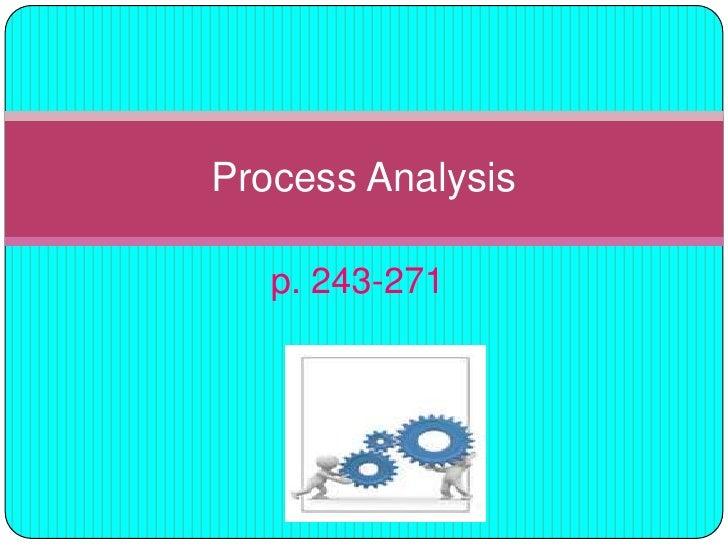 p. 243-271<br />Process Analysis<br />