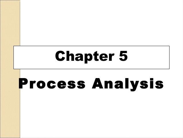 Chapter 5 Process Analysis