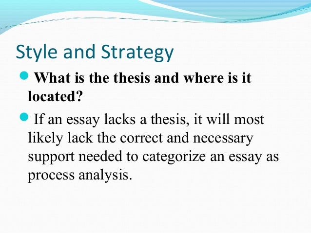 process analysis essay general structure Learn how to write a poetry analysis essay with pre poetry analysis is simply the process of reviewing within the structure of a literary analysis essay.