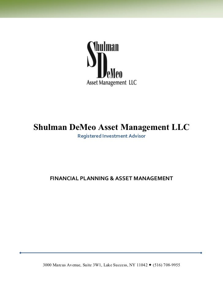 Shulman DeMeo Asset Management LLC                   Registered Investment Advisor     FINANCIAL PLANNING & ASSET MANAGEME...