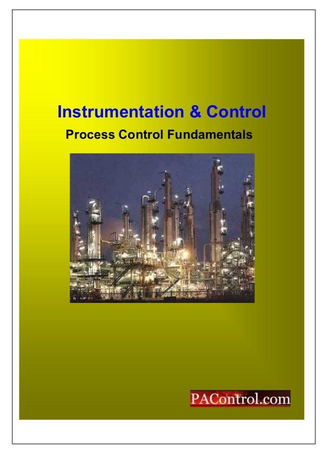 Instrumentation & Control Process Control Fundamentals
