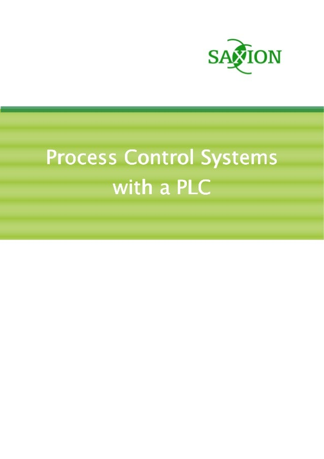 Process Control SystemsProcess Control SystemsProcess Control SystemsProcess Control Systems with a PLCwith a PLCwith a PL...