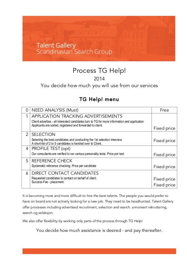 Process TG Help!  2014  You decide how much you will use from our services  TG Help! menu  0 NEED ANALYSIS (Must) Free  1 ...