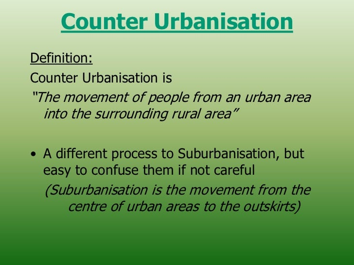 the process of counter urbanisation This process is known as counter-urbanisation since 1950 the most rapid growth in urbanisation has occurred in ledcs in south america, africa and asia.
