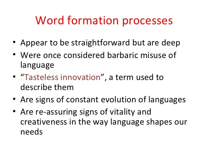 write a detailed essay on the process of word-formation in english A detailed essay on the process of word-formation in english washington college essay writing tips santander 123 cashback at amazon write a detailed essay on the process of word-formation in.