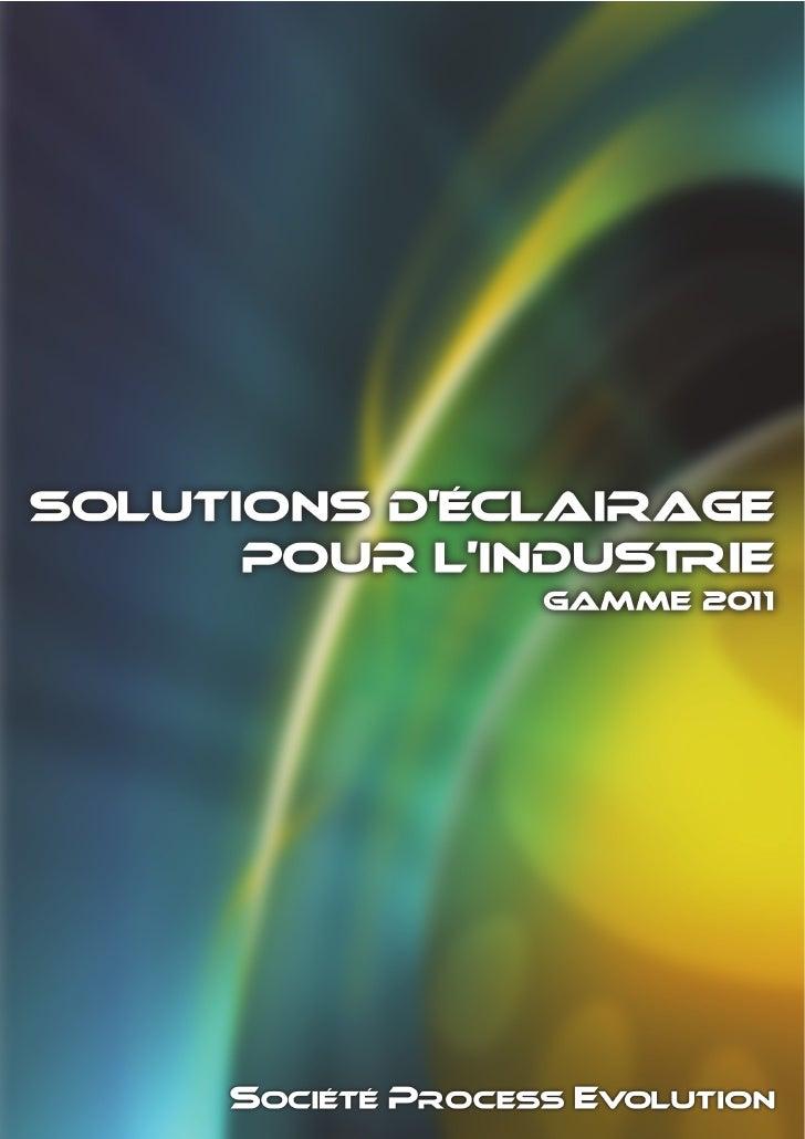 Solutions d'éclairage pour l'industrie gamme 2011 Sol-er.com