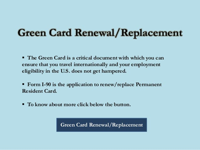 Process For The Green Card Renewal Or Replacement Application