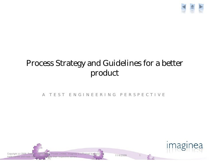 Process Strategy and Guidelines for a better                                     product                                  ...