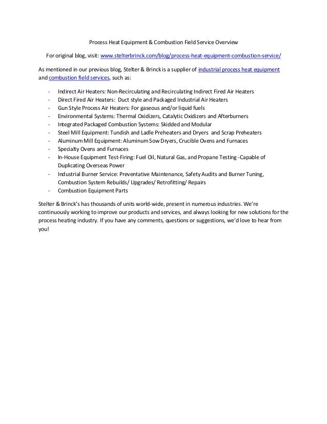 Process Heat Equipment & Combustion Field Service Overview   For original blog, visit: www.stelterbrinck.com/blog/process-...