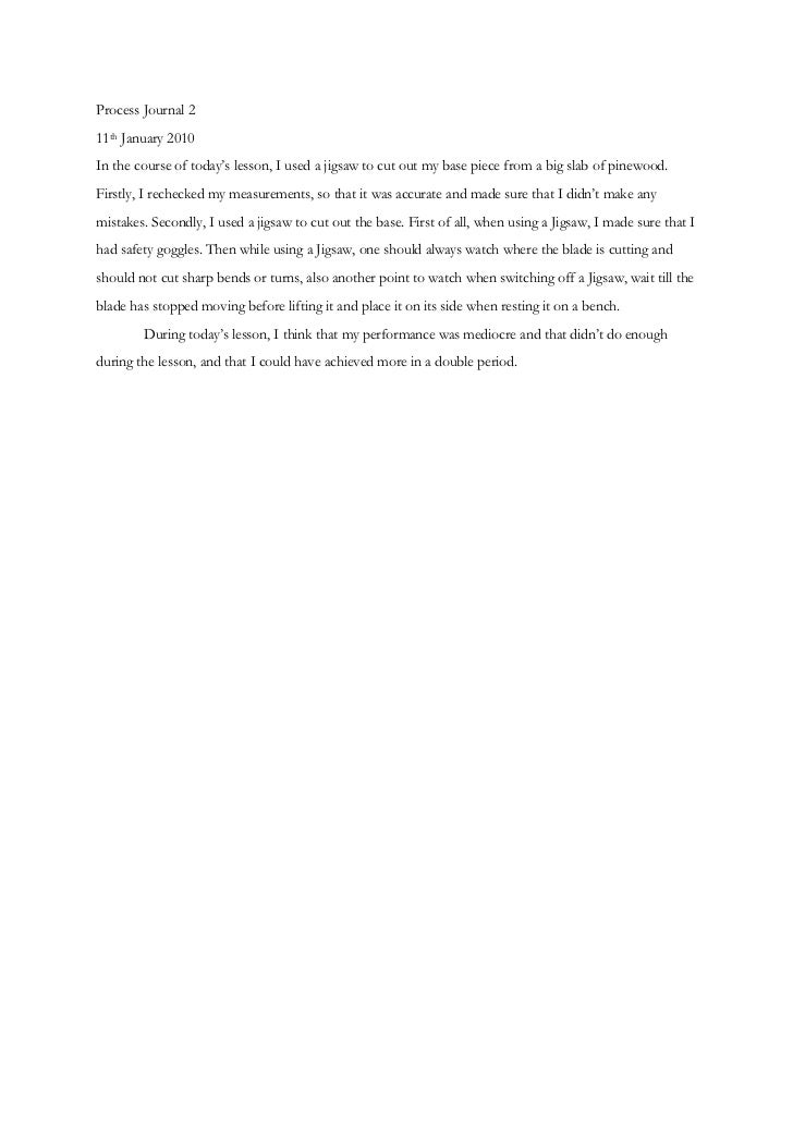 Process Journal 2<br />11th January 2010<br />In the course of today's lesson, I used a jigsaw to cut out my base piece fr...