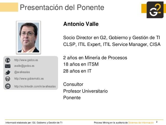 La minería de procesos en la auditoria de sistemas de información Slide 2