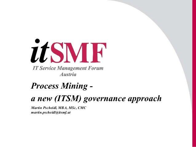 Martin Pscheidl, MBA, MSc, CMC martin.pscheidl@itsmf.at