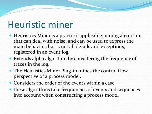 a log mining approach for process The digital economy facilitates process mining and event log creation  another way of classifying process mining is by the approach followed to search for answers.