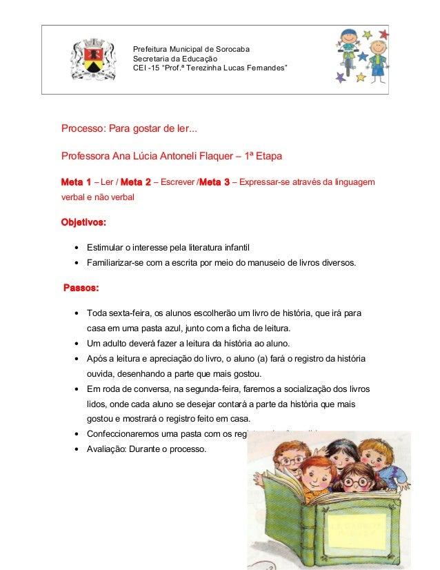 """Prefeitura Municipal de Sorocaba                   Secretaria da Educação                   CEI -15 """"Prof.ª Terezinha Luca..."""