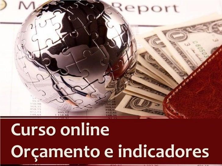 Curso onlineOrçamento e indicadores