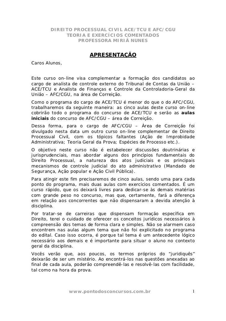 DIREITO PROCESSUAL CIVIL ACE/TCU E AFC/CGU             TEORIA E EXERCÍCIOS COMENTADOS                 PROFESSORA MIRIÃ NUN...