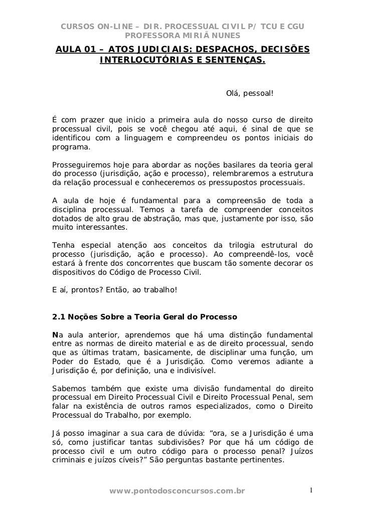CURSOS ON-LINE – DIR. PROCESSUAL CIVIL P/ TCU E CGU              PROFESSORA MIRIÃ NUNESAULA 01 – ATOS JUDICIAIS: DESPACHOS...