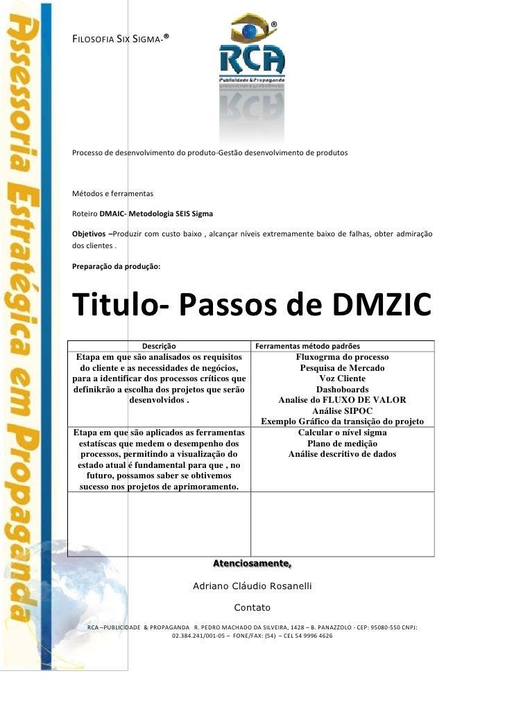 ®FILOSOFIA SIX SIGMA-®Processo de desenvolvimento do produto-Gestão desenvolvimento de produtosMétodos e ferramentasRoteir...