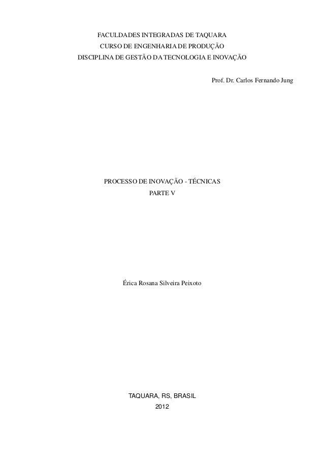 FACULDADES INTEGRADAS DE TAQUARA     CURSO DE ENGENHARIA DE PRODUÇÃODISCIPLINA DE GESTÃO DA TECNOLOGIA E INOVAÇÃO         ...